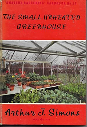 The Small Unheated Greenhouse