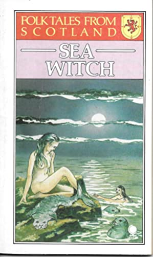 Sea Witch (Folk Tales from Scotland)