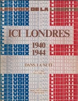 LES VOIX DE LA LIBERTE. ICI LONDRES: Jean Louis Cremieux-Brilhac