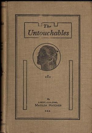 The Untouchables. A Story of Indian Girls: Lieut-Colonel Matilda Hatcher