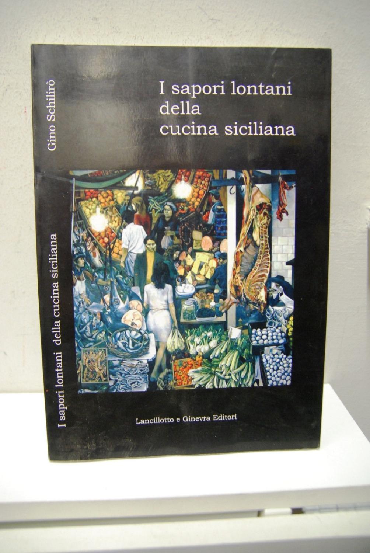 I sapori lontani della cucina siciliana lancillotto e for Cucina siciliana