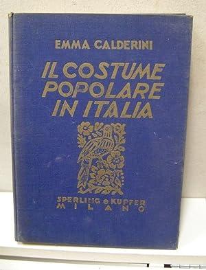 Il costume popolare in Italia: Emma Calderini