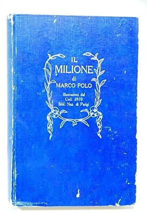 Il milione, il libro di messer, illustrazioni