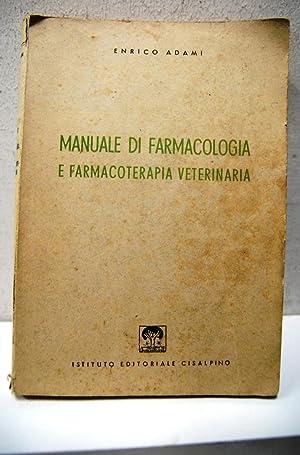 Manuale di Farmacologia e farmacoterapia veterinaria