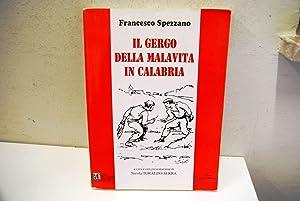 Il gorgo della malavita in Calabria