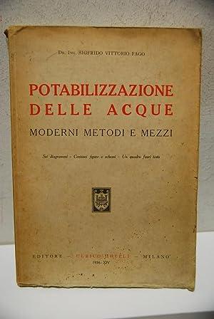 Potabilizzazione delle Acque, moderni metodi e mezzi