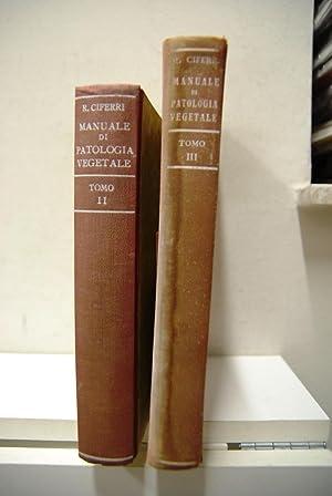 Manuale di Patologia Vegetale, Tomo II e