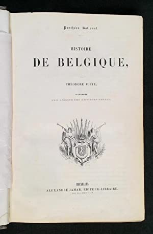 Histoire de Belgique - Pantheon National - illustree par l'elite des artistes belges.