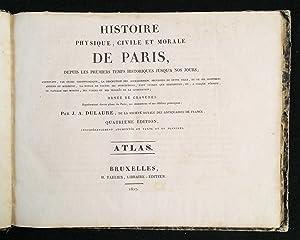 Histoire physique, civile et morale de Paris: Dulaure, J.A.