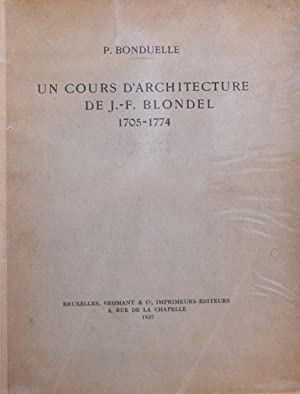Un cours d'architecture e J.F. Blondel - 1705-1775