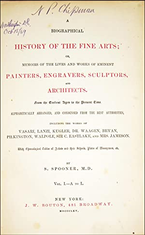 A biographical history of the fine arts; or, memoirs of the lives and works of eminent painters, ...