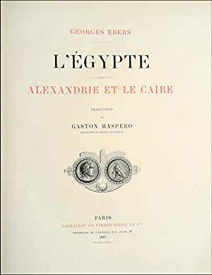 L'Egypte. Du Caire a Philae. Traduction de Gaston Maspero.