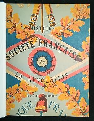Histoire de la société française pendant la: De Goncourt, Edmond