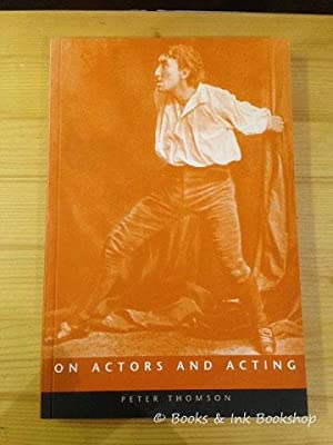 On Actors and Acting