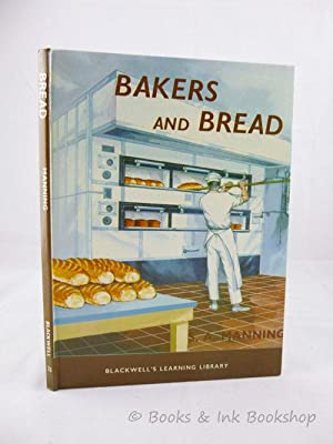 Bakers and Bread (Blackwell's Learning Library, No.: Manning, S. A.