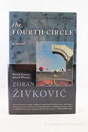 The Fourth Circle, A Novel