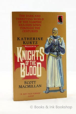Knights of the Blood [Signed by Both Authors]