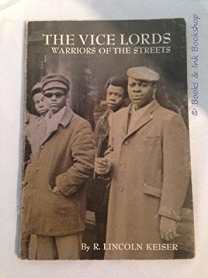 The Vice Lords: Warriors of the Streets: Keiser, R. Lincoln