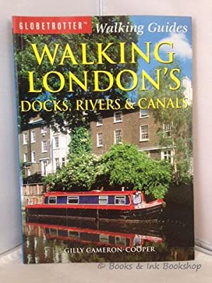 Walking London's Docks, Rivers and Canals