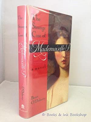 The Strange Case of Mademoiselle P., a novel