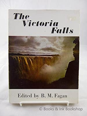 The Victoria Falls: A Handbook to The Victoria Falls, The Batoka Gorge and Part of The Upper Zamb...