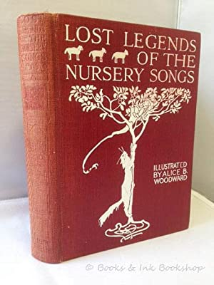 Lost Legends of the Nursery Songs