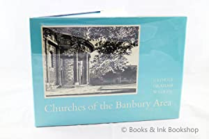 Churches of the Banbury Area: Drawings of the churches in the Deanery of Deddington and some others
