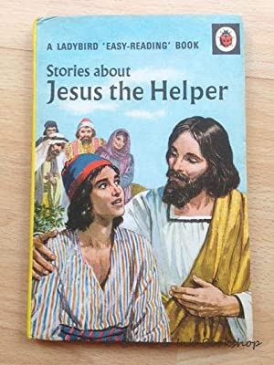 Stories About Jesus the Helper, A Ladybird 'Easy-Reading' Book (Ladybird Book, Series 606A)