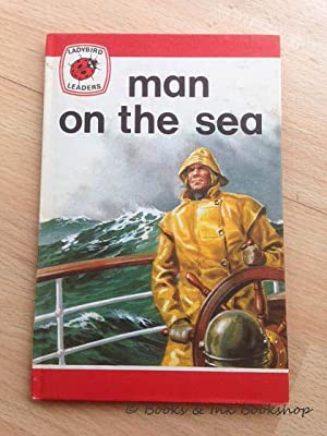 Man on the Sea (A Ladybird Leader, 737)