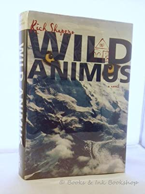 Wild Animus, A Novel