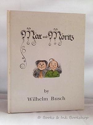 Max and Moritz: Busch, Wilhelm ;