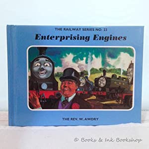 Enterprising Engines (The Railway Series, No. 23): Awdry, The Rev. W. ; with illustrations by C. ...