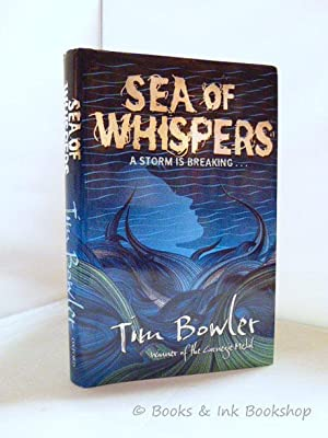 Sea of Whispers: Bowler, Tim