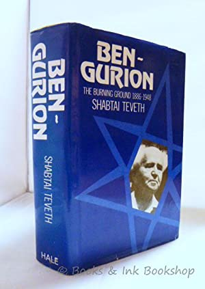 Ben-Gurion: The Burning Ground 1886 - 1948