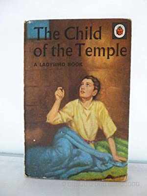 The Child of the Temple, A Ladybird Book (Series 522)