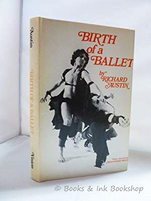 Birth of a Ballet: Austin, Richard ;