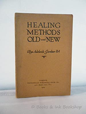 Healing Methods Old and New