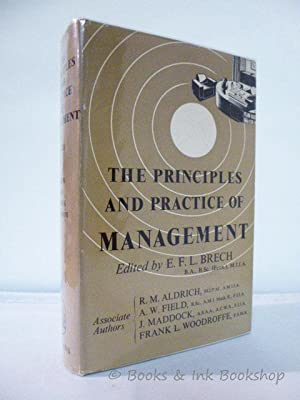 The Principles and Practice of Management: Brech, E. F.