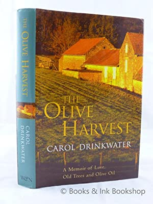 The Olive Harvest: A Memoir of Love, Old Trees and Olive Oil [Signed Copy]