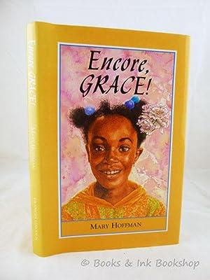 Encore Grace!: Hoffman, Mary ;
