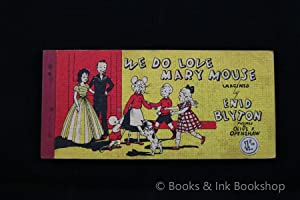 We Do Love Mary Mouse [Strip Book]