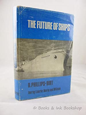 The Future of Ships, An Enquiry