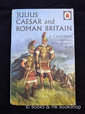 Julius Caesar and Roman Britain, A Ladybird: Du Garde Peach,