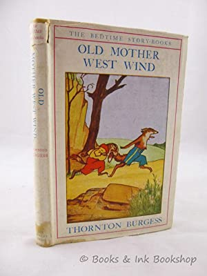 The Adventures of Old Mother West Wind (The Bedtime Story-Books)