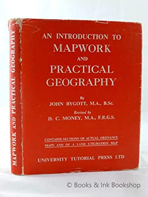 An Introduction to Mapwork and Practical Geography