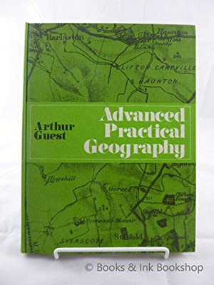 Advanced Practical Geography: A course for sixth forms and colleges