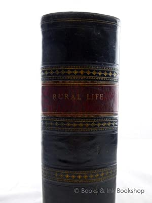 Rural Life, Described and Illustrated. In the Management of Horses, Dogs, Cattle, Sheep, Pigs, Po...