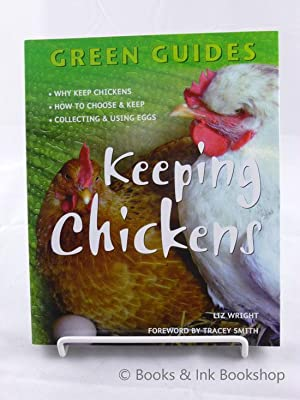 Keeping Chickens (Green Guides)