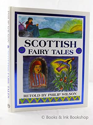 Scottish Fairy Tales: Wilson, Philip (retold