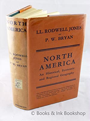 North America: An Historical, Economic and Regional Geography